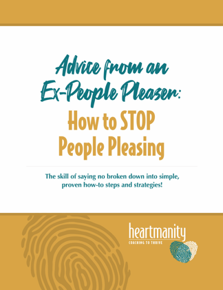 Advice from an Ex-Pleaser: How to Stop People Pleasing